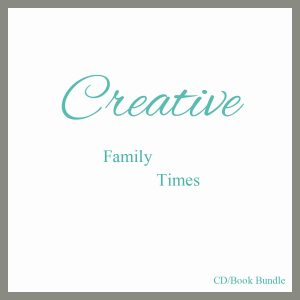 Creative Family Times CD/Book Bundle