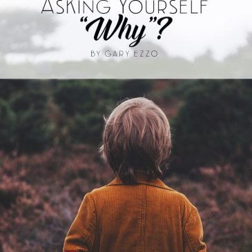 Asking Yourself Why?