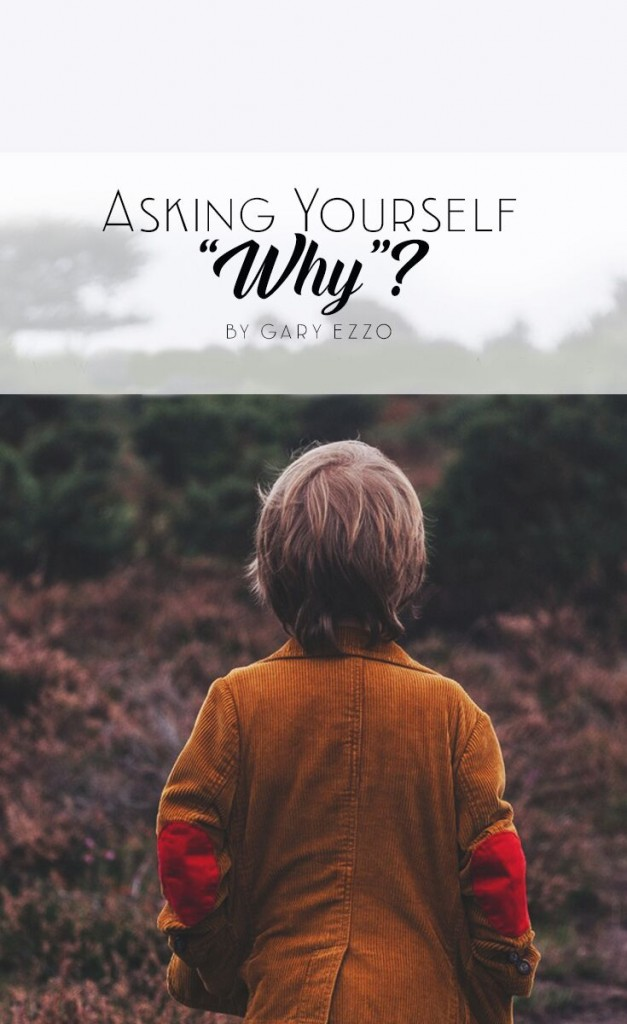 Asking Yourself Why