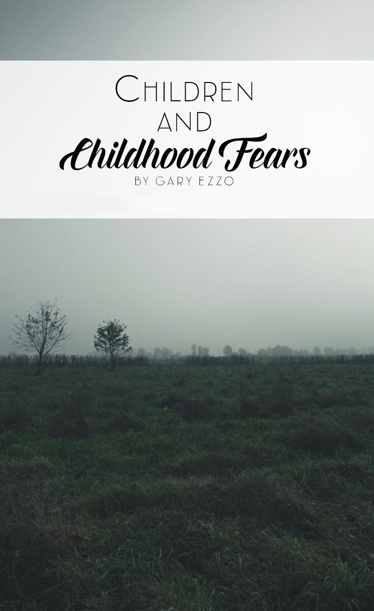 Children and Childhood Fears