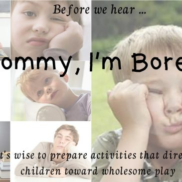 Mommy I'm Bored! Part 1 by Susan Ekhoff