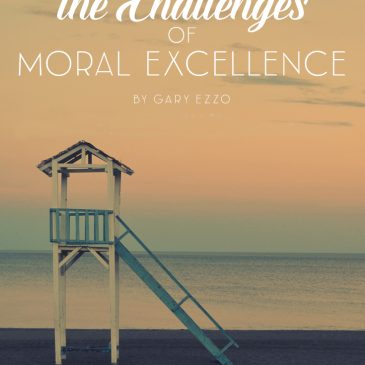 The Challenges of Moral Excellence