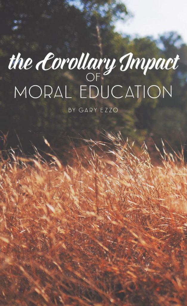 TheCorollaryofMoralEducation