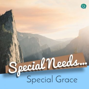 Special Needs ~ Special Grace