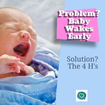 Baby Waking Early?  Consider the 4 H's!