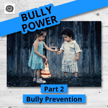 Bully Power ~ Bully Prevention