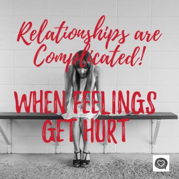 When Feelings Get Hurt