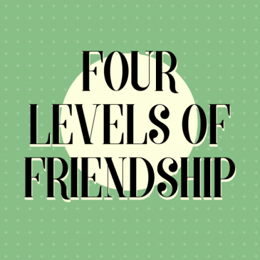 Four Levels of Friendship